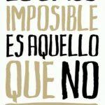Lo posible es posible si se intenta